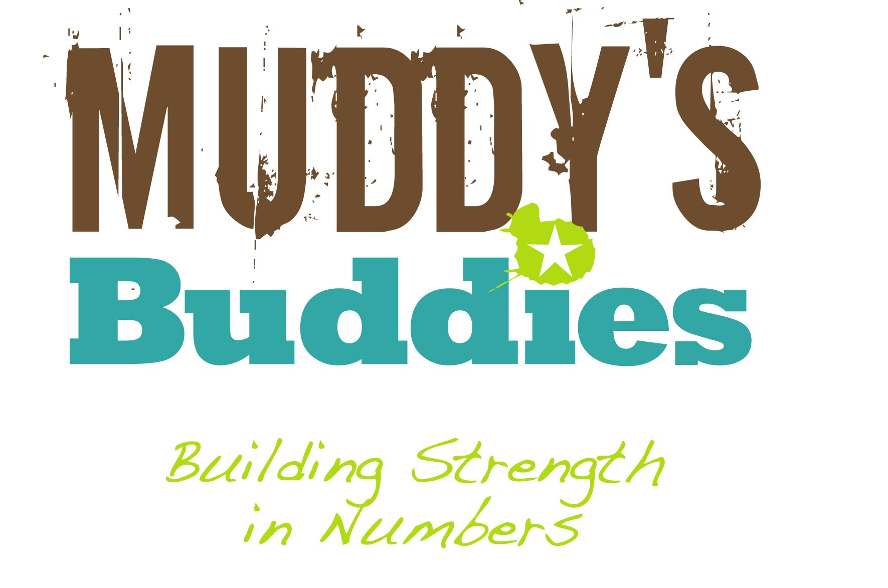 Muddy's Buddies
